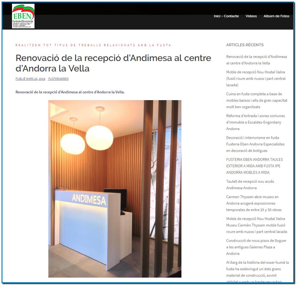 Renovació de la recepció d'Andimesa al centre d'Andorra la Vella PUBLIÉ MARS 25, 2019 FUSTERIAEBEN Renovació de la recepció d'Andimesa al centre d'Andorra la Vella.