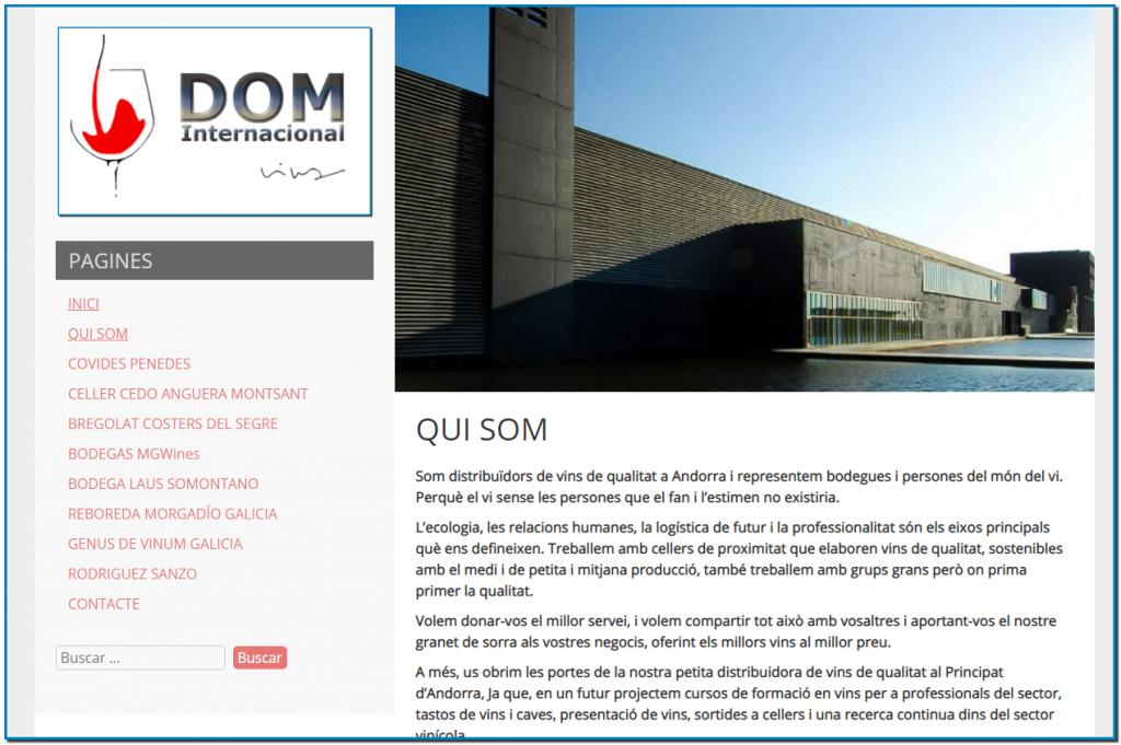 Nova web de DOM INTERNACIONAL Volem que DOM Internacional sigui la vostra distribuidora de vins de qualitat de referència a Andorra
