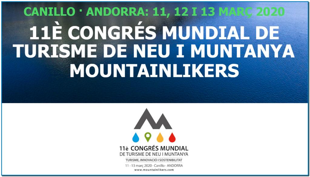 El Congrés mundial de turisme de neu i de muntanya és una iniciativa dels set Comuns d'Andorra i del Govern d'Andorra i l'Organització Mundial de Turisme