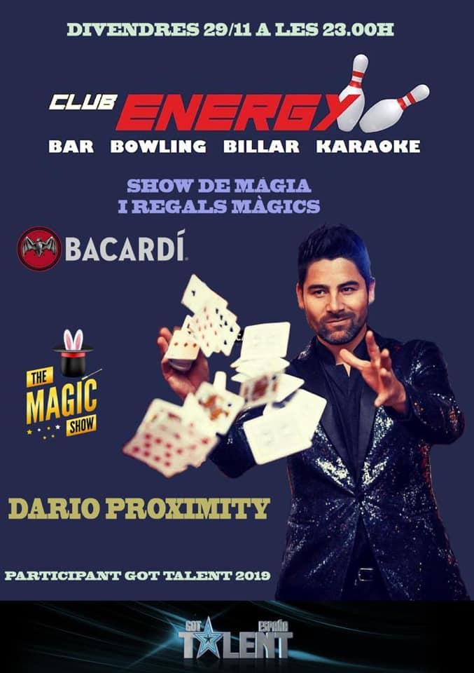 Energy Andorra i Bacardi Andorra organitzem una Nit Especial Show de màgia amb Dario Proximity participant de Got Talent España