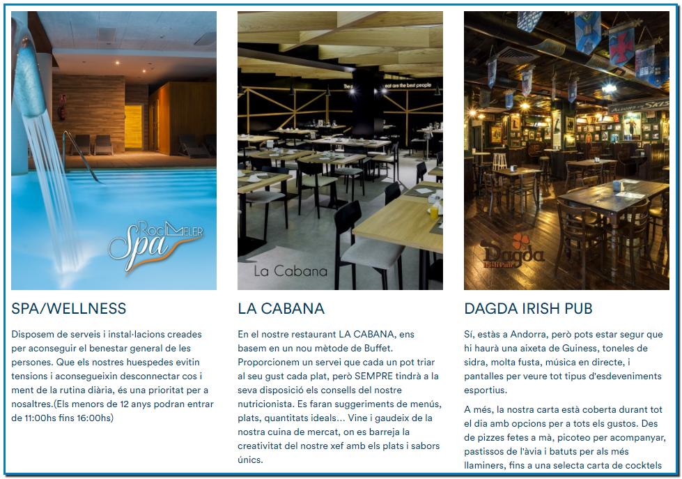 Descobreix el nostre spa i els serveis per famílies. L'Hotel Roc Melerofereix els millors serveis per les teves vacances a Andorra. L'hotel té un centre wellness amb sauna, bany de vapor, piscina coberta, banyera hidromassatge, i zona de tractaments corporals i massatges. Ideal per relaxar-te! Descobreix tots els serveis que Roc Meler et pot oferir, i vine a gaudir amb nosaltres les teves millors vacances.