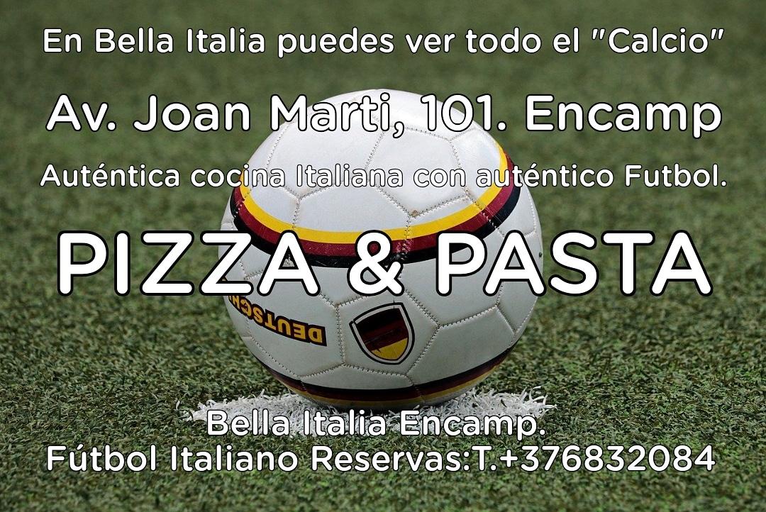 """En Encamp todos los partidos del fútbol Italiano todo el """"Calcio"""" en Bella Italia Encamp reserva ahora tu mesa T.+376832084"""
