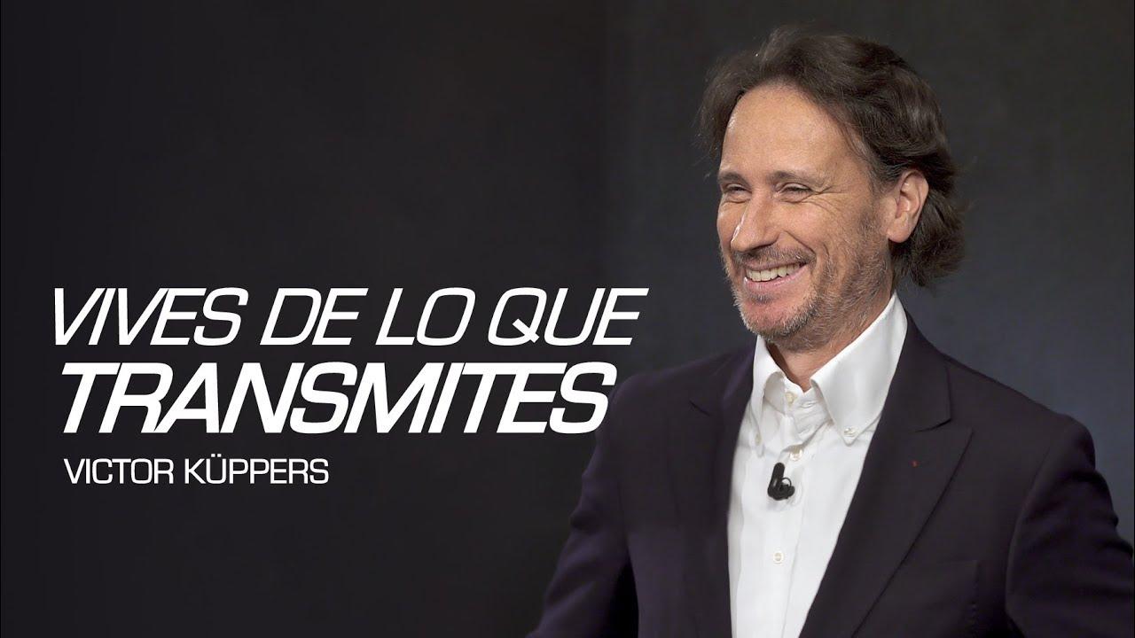 VICTOR KÜPPERS - No esperes para sonreir las dos palabras más importantes de küppers and co son pasión y entusiasmo mi objetivo es ayudar a las personas a que vivan y trabajen con valores