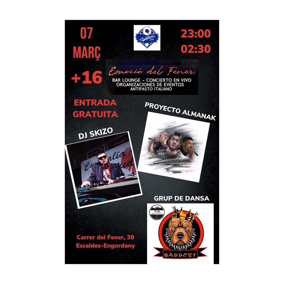 ESTE SÁBADO A LAS 23:00 Dj Skizo Proyectó Almanak Baddest en Emoció del Fener · Les Escaldes Andorra