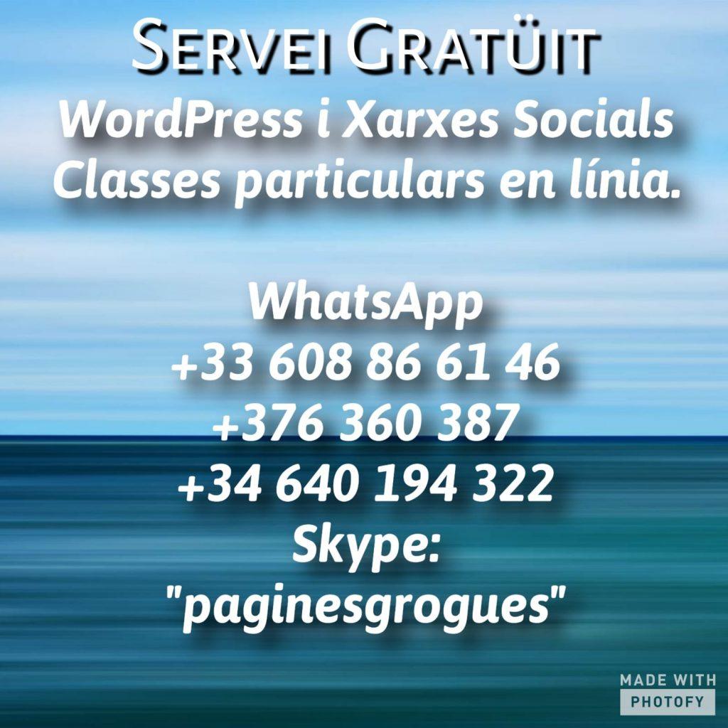 """TELETREBALL - Aprèn WordPress - Aprèn XARXES SOCIALS. ¿Tens un negoci o empresa, ofereixes un servei i vols donar-lo a conèixer a Internet?, o ¿Només vols aprendre WordPress per llançar-te a l'aventura dels blocs o tenir el teu propi lloc web? Sóc expert i professor particular de WordPress a Toulouse, Pamiers, Sabadell i Barcelona. Amb unes quantes classes pots tenir el teu propi web i aprendre a gestionar tu mateix en el futur sense necessitat de contractar un dissenyador Web. Aprofita aquests 15 o 30 dies i aprèn WordPress o Gestió de Xarxes Socials. Tenim més de 50.000 seguidors a Internet i més de 25.000.000 de visites a les nostres webs. Portem més de 150 Blogs i Webs en WordPress. WhatsApp Francès +33786568901 - WhatsApp Espanyol +34640194322 - WhatsApp Andorra +376360387. També podem parlar per Skype """"paginesgrogues"""" És molt més senzill del que sembla. ¿Prefereixes que faci jo la """"Web"""" o """"Blog"""" en WordPress o després t'ensenyi a gestionar-la? Millora la teva visibilitat a internet som especialistes en posicionament web i destaca't sobre la teva competència. Et posem a la 1a plana de Google. Amb WordPress podràs crear tota mena de webs: des d'atractives pàgines corporatives, a blocs o fins i tot botigues en línia. WordPress és una eina molt flexible."""