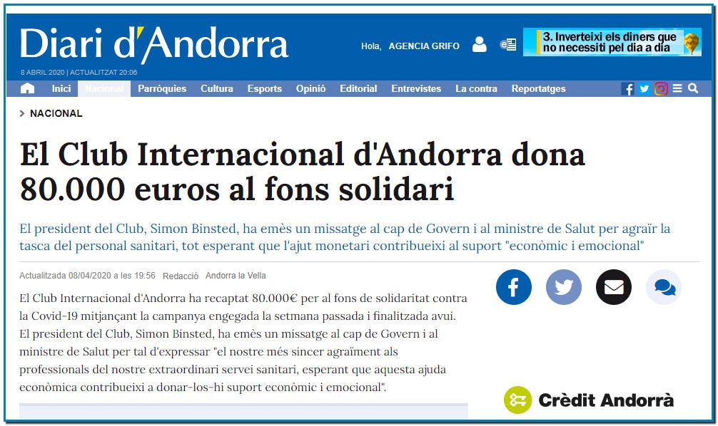 El Club Internacional d'Andorra dona 80.000 euros al fons solidari El president del Club, Simon Binsted, ha emès un missatge al cap de Govern i al ministre de Salut per agrair la tasca del personal sanitari