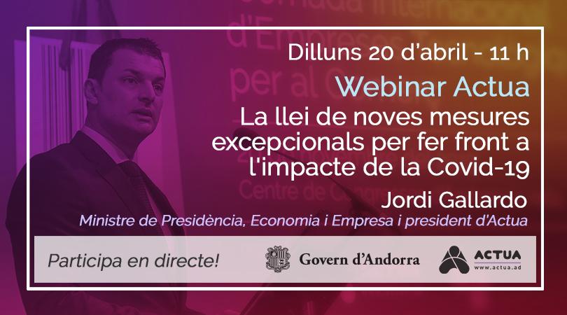 Webinar Actua 20/04/2020 (11 h) - Llei de noves mesures excepcionals i urgents per a la situació d'emergència sanitària causada per la pandèmia de la Covid-19 (Jordi Gallardo)