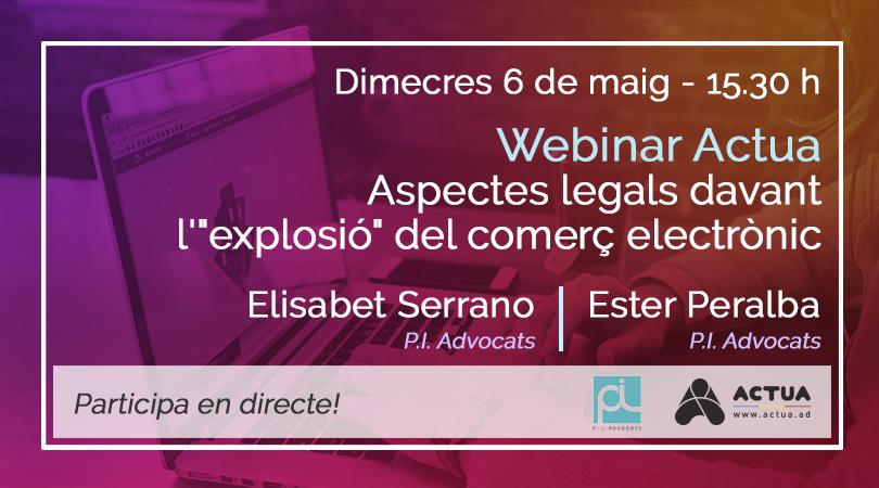 """Webinar Actua - Aspectes legals davant l'""""explosió"""" del comerç electrònic"""