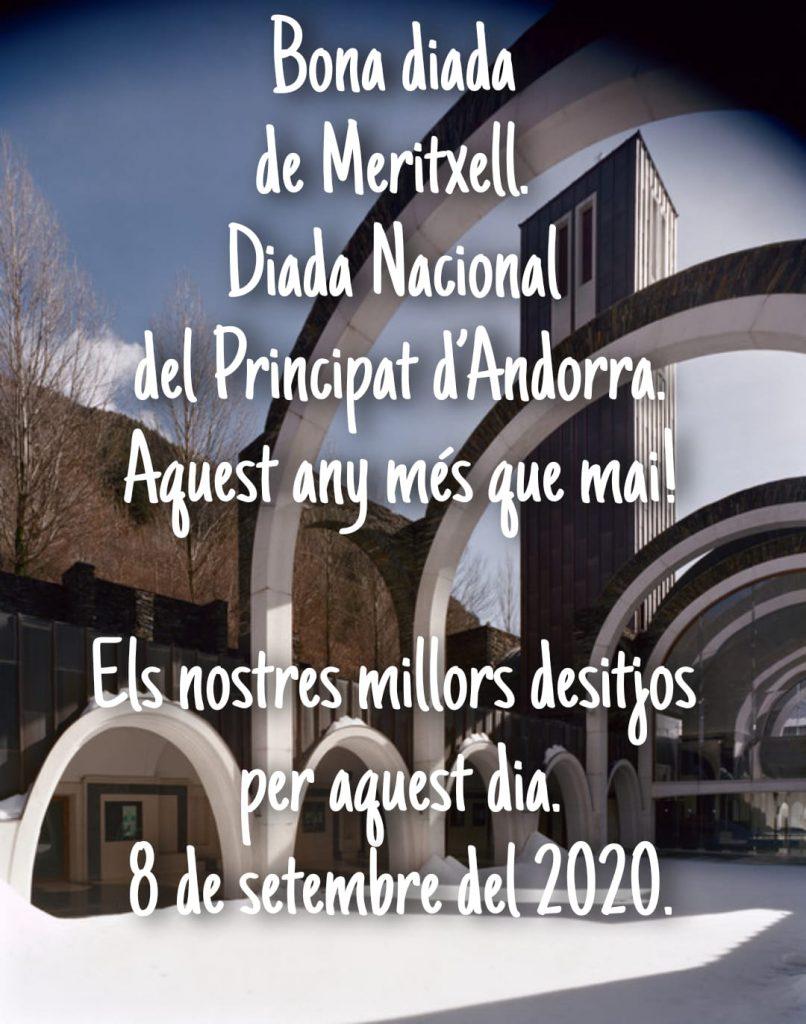 Bona diada de Meritxell. Diada Nacional del Principat d'Andorra. Aquest any més que mai! Els nostres millors desitjos per aquest dia. 8 de setembre del 2020.