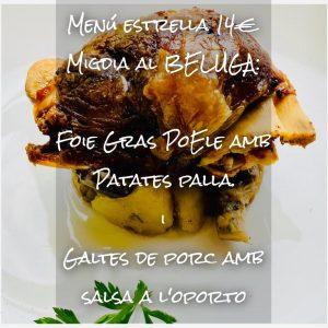 """Menú estrella 14€ Migdia al Restaurant Marisqueria BELUGA: """"Foie"""" Gras """"Poele"""" amb Patates palla. i Galtes de porc amb salsa a l'oporto"""