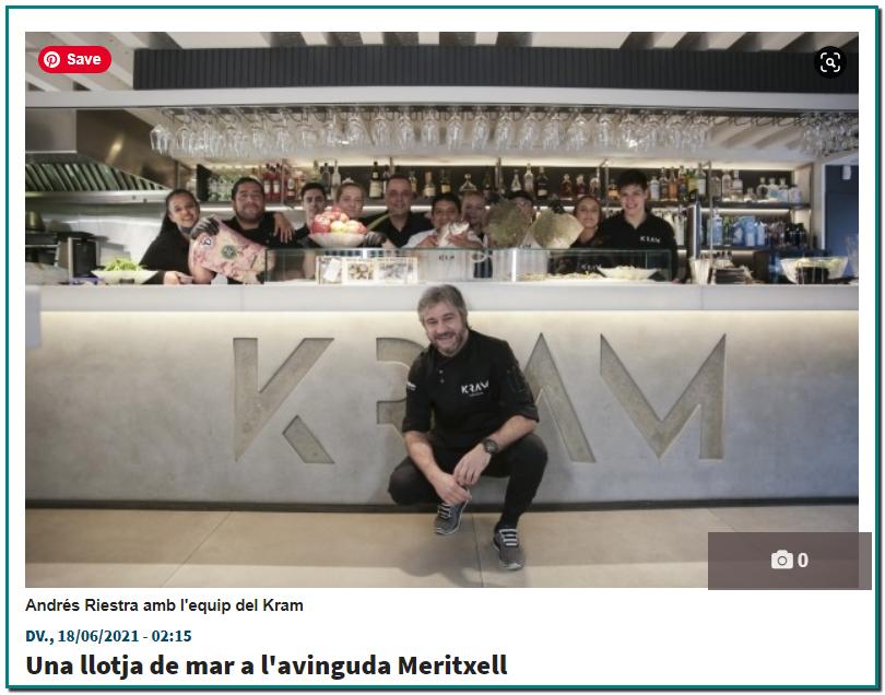 El Kram combina de manera brillant la modernitat de la posada en escena amb una cuina tradicional, que no enganya, on el producte és l'autèntic protagonista